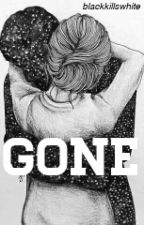 Gone by blackkillswhite