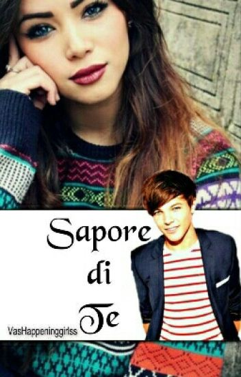 Sapore di te//One Direction//(#Wattys2015){Completa}