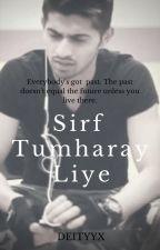 Sirf tumharay liye (AU) by Adeenakh