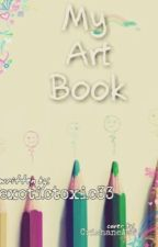 MY ART BOOK by exotictoxic33