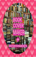 BOOK COVER MAKER + ENTERTAINMENTS by yasiedevera