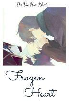 [Kai_Yuan] Frozen Heart by Rain_TFBOYS_1307