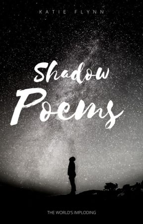 Shadow Poems by ktflynn