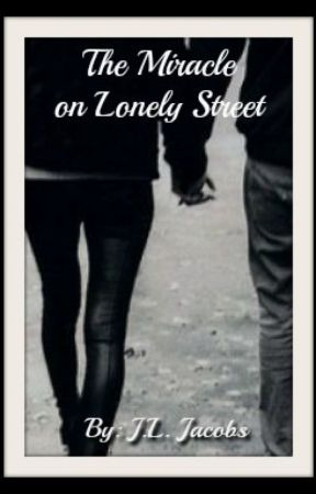 The Miracle on Lonely Street© 2013 by jljacobs