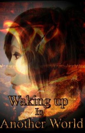 Waking Up In Another World - A LOTR Fanfiction by DGDSSFRSJH