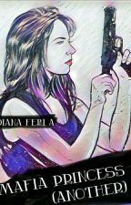 Mafia Princess - Another by divianadhi