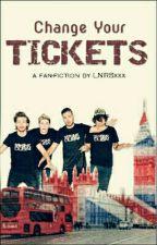 Change Your Ticket by LNRxxx