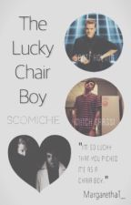 The Lucky Chair Boy (Scomiche) by MargarethaT_