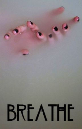Breathe. by Falloutgirlx4
