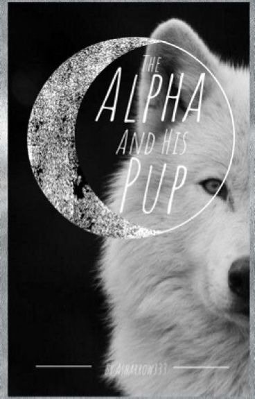 Alpha and his pup
