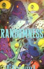 Randomness by XxxFuzzyxxX