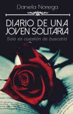 Diario de Una Joven Solitaria by danielanoriega_