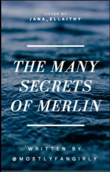 the many secrets of merlin [completed]