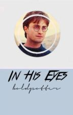 In His Eyes by boldpotter