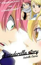 A Cinderella Story [NaLu Fanfic] by IsabelleCairns3