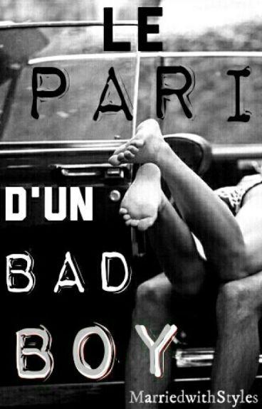Le pari d'un bad boy