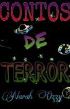 Contos de terror by NarahOzzy