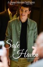 Safe Haven || Sequel to I Dont Even Know Your Name by Imagine__life__