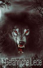 Black Wolf- Gefährliche Liebe by UnknownGirl061020