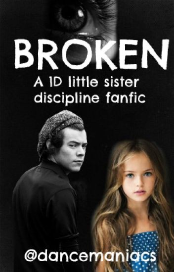 Broken | A 1D discipline story (IMPROVED AND ONGOING)