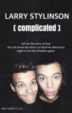 Larry Stylinson [ Complicated ] by larryxfab