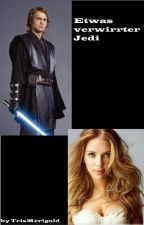 Etwas verwirrter Jedi (Fortsetzung: Etwas verwirrte Jedi) by TrisMerigold