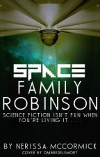 Space Family Robinson by NerissaMcC