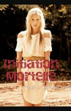 Initiation mortelle by LaysaChnt