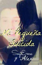 Mi pequeña suicida (Rubius y Tu) by SoyEme