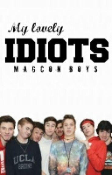 My lovely Idiots |Magcon boys|
