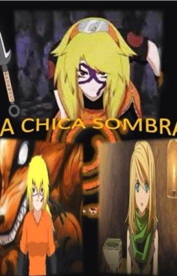 La Chica Sombra (Hermana de Naruto)