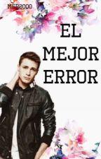 El mejor error by Mer2000