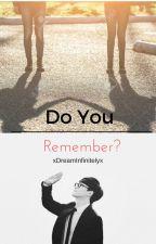 Do You Remember? (EXO Chen) by xDreamInfinitelyx