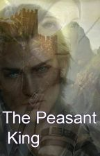 The Peasant King by Yesterdayswoman