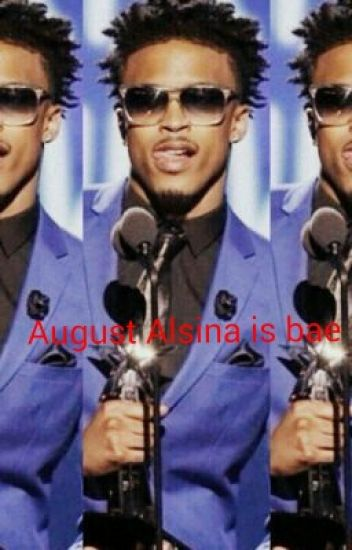 I love my dad (an August Alsina story)