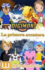 Digimon La Primera Aventura by CarlosDavila1