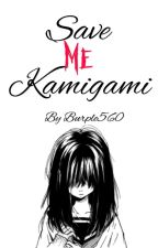 Save Me Kamigami by Burple560