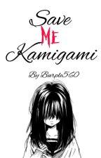 Save Me Kamigami by Burple560