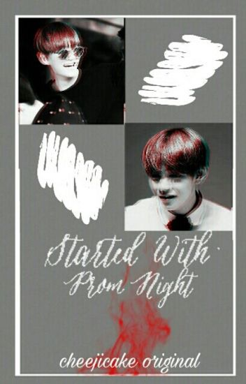 Started With Prom Night [JACKBAM]