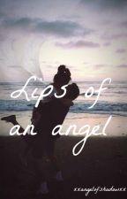 Lips of an angel by xxAngelofshadowxx