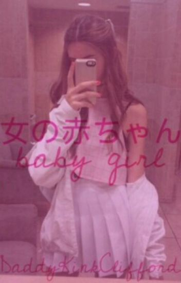 Baby Girl // CH ✔
