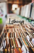 Lethargy ✔ Ziam AU by conterstellar