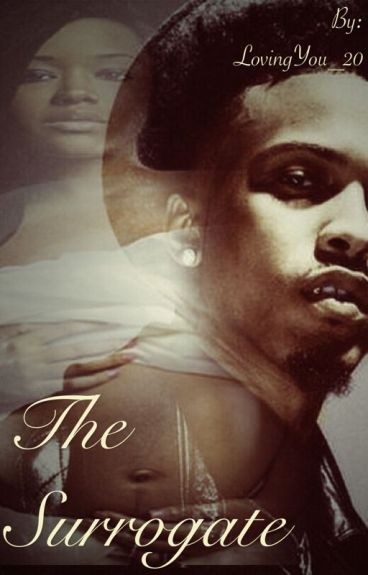 The Surrogate (August Alsina Story)