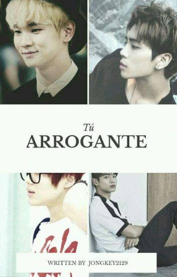 Tú arrogante [ Jongkey - 2min ] fanfic