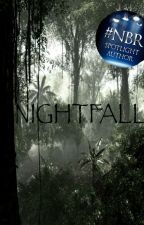 Nightfall by EscapedMentalPatient