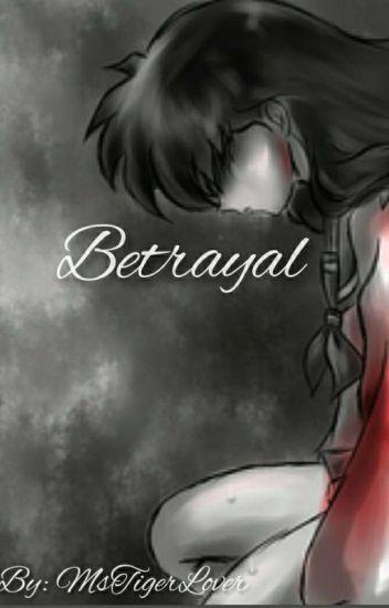 Betrayal(Inuyasha) - Tiger☁ - Wattpad