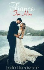 Fiance For Hire [Book One] by NoniFromTheBronx