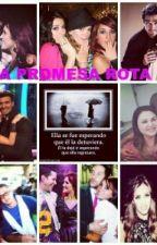 Una Promesa Rota by life_dulcemaria
