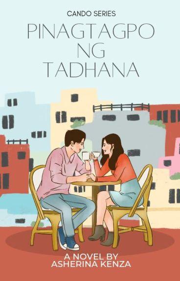 Pinagtagpo ng Tadhana