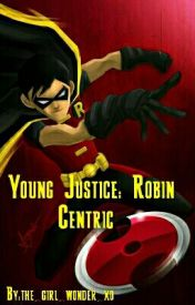 Young Justice: Robin Centric by the_girl_wonder_xo